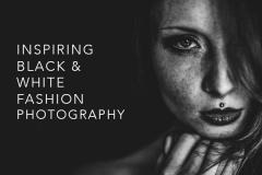 Inspiring Black & White Fashion Photography