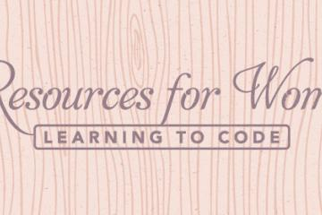 8 Resources for Women Learning to Code