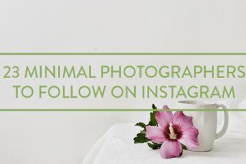 23 Minimal Photographers on Instagram