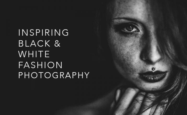 Inspiring Black & White Fashion Photography
