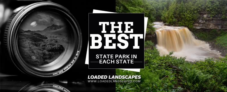 The Best State Park for Photographers in Each State