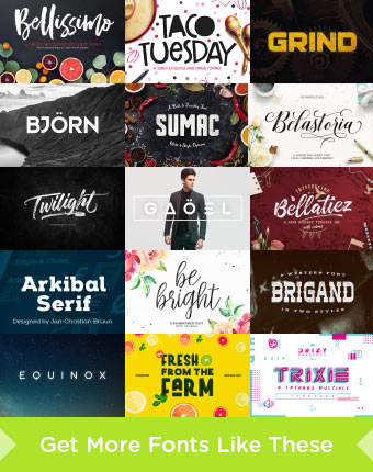 Get More Fonts Like These